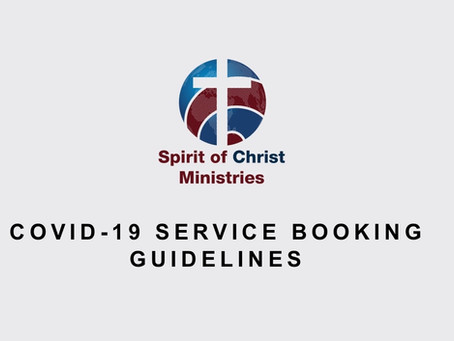 Spirit of Christ Ministries Service Booking Guidelines