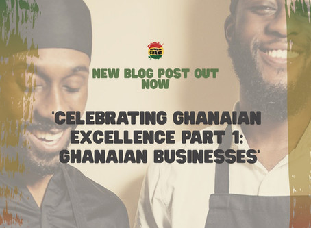 Celebrating Ghanaian Excellence Part 1: Ghanaian Businesses