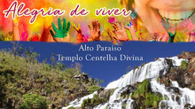 Retiro de carnaval - Alegria de Viver! No Templo da Centelha Divina em Alto Paraíso/GO