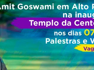 Alto Paraíso recebe pela primeira vez o mestre indiano Amit Goswami para inauguração do Templo Cente