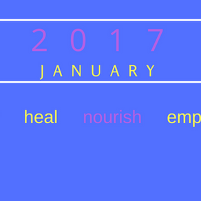 It's January Clear Heal Nourish Empower