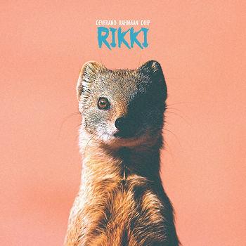 'Rikki' by Deverano & Rahmaan