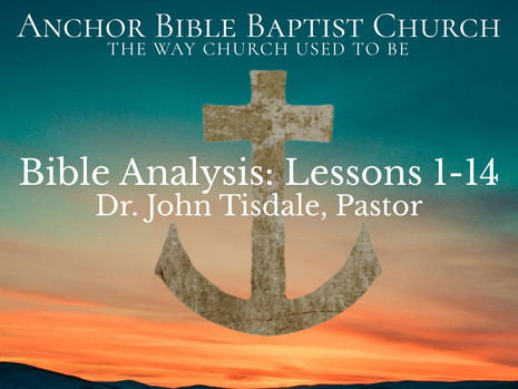 Bible Analysis: Lessons 1-14 (Playlist)