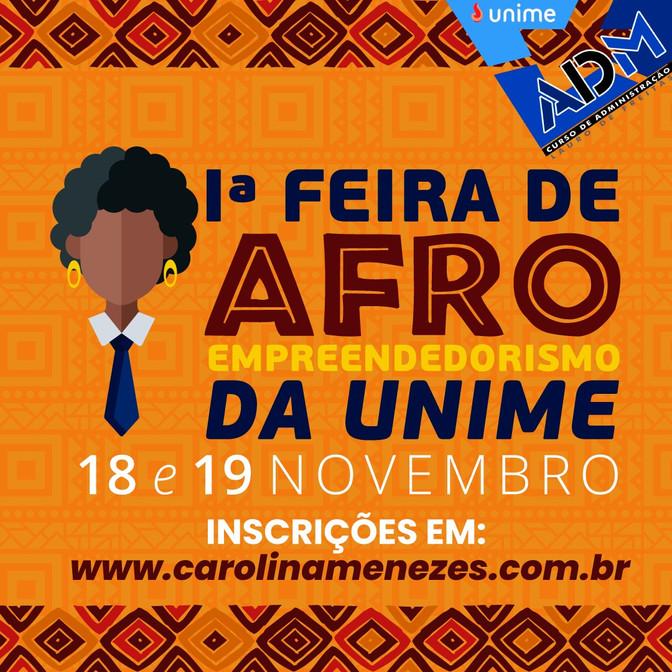 Iª FEIRA DE AFROEMPREENDEDORISMO DA UNIME