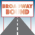 Broadway Bound graphic.jpg
