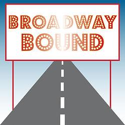 Broadway Bound graphic.jpg