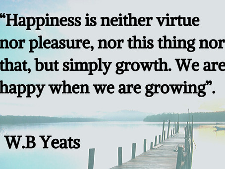 We Are Happy When We Are Growing..