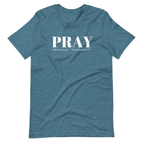 Pray Short-Sleeve Unisex T-Shirt