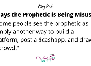 5 Ways the Prophetic is Being Misused