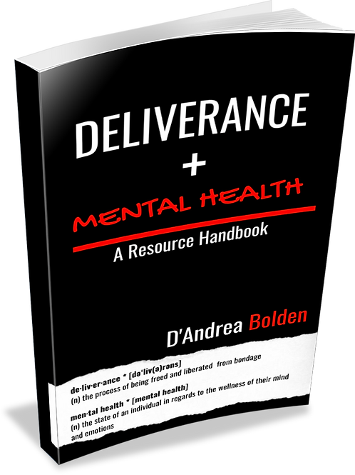 Mental Health & Deliverance: A Resource Handbook
