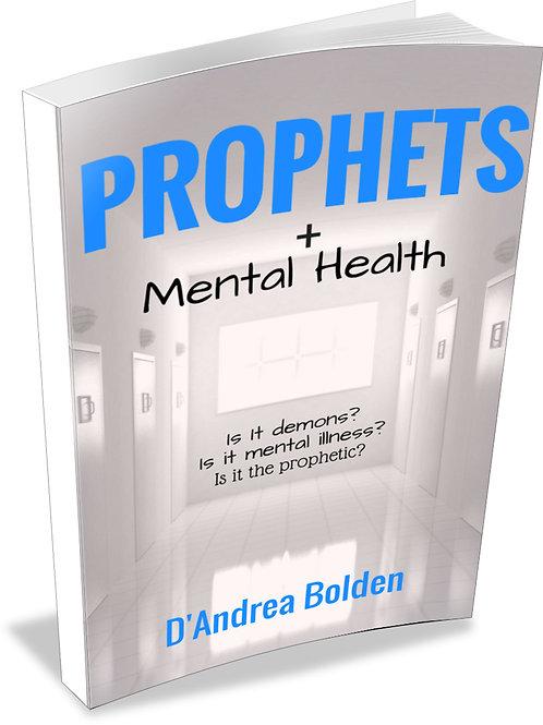 Prophets + Mental Health