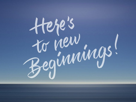 Are you ready for new beginnings?