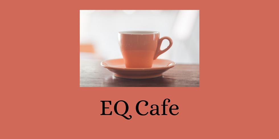 EQ Café - Purpose