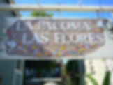 La Paloma Las Flores Entrance Sign
