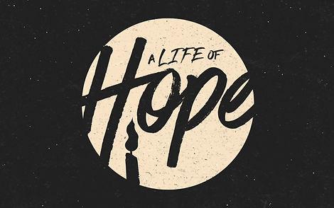 A Life of Hope Series title slide.jpg