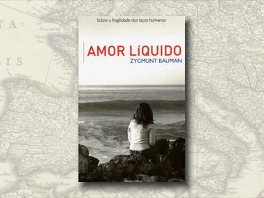 """Amor Líquido"", de Zygmunt Bauman"