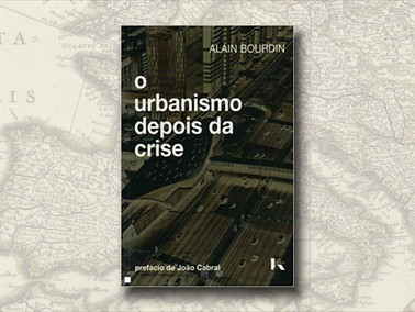 """O Urbanismo Depois da Crise"", de Alain Bourdin"