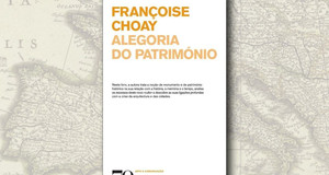 Alegoria do Património, de Françoise Choay (3/3)