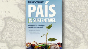 """País (in)sustentável"", de Luísa Schmidt"