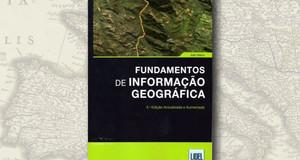 """""""Fundamentos de Informação Geográfica"""", de João Matos"""