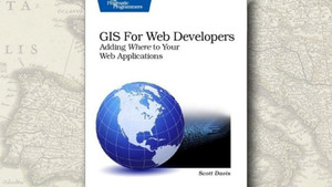 """GIS For Web Developers"", de Scott Davis"