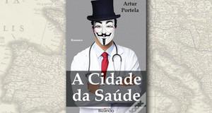 """""""A Cidade da Saúde"""", de Artur Portela"""