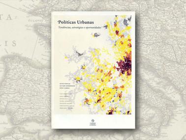 """Políticas Urbanas"", de Nuno Portas, Álvaro Domingues e João Cabral"