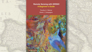 """""""Remote Sensing with IDRISI Taiga: a Beginner´s Guide"""""""