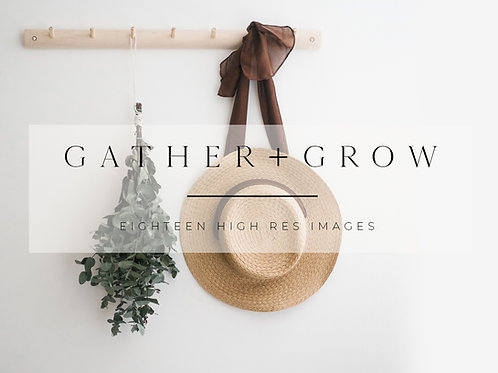 Gather + Grow