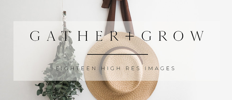 Gather + Grow