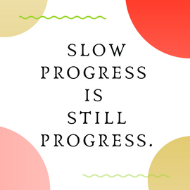 Progress Is Just That.PNG
