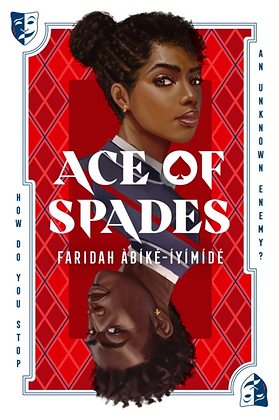 ACES OF SPADES by FARIDAH ABIKE-IYIMIDE