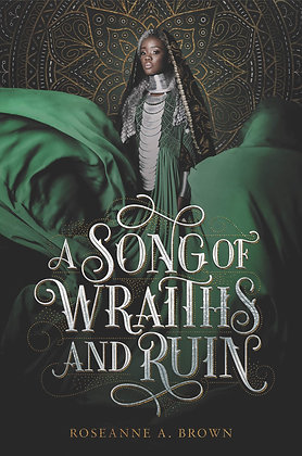 A SONG OF WRAITHS & RUINS by ROSEANNE A. BROWN
