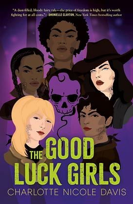 GOOD LUCK GIRLS by CHARLOTTE NICOLE DAVIS