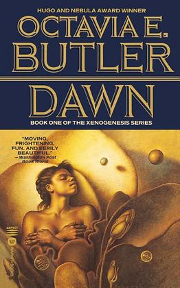 DAWN (XENOGENESIS #1) by OCTAVIA E. BUTLER