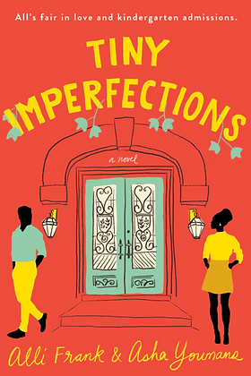 TINY IMPERFECTIONS by ASHA YOUMANS & ALLI FRANK