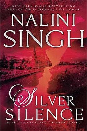 SILVER SILENCE (PSY-CHANGELING TRINITY, BK. 1) by NALINI SINGH