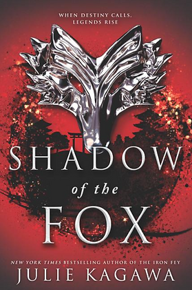 SHADOW OF THE FOX (#1) by JULIE KAGAWA