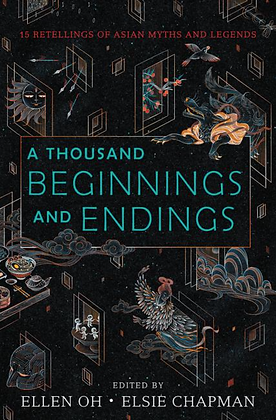 A THOUSAND BEGINNINGS AND ENDINGS: ANTHOLOGY