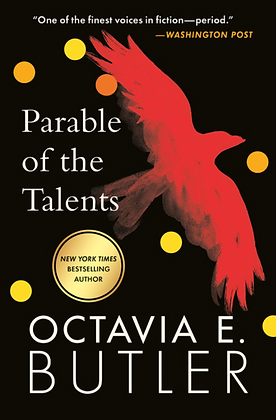 PARABLE OF THE TALENTS (#2) by OCTAVIA E. BUTLER