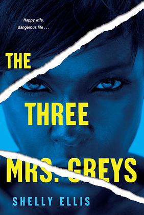 THE THREE MRS. GREYS by SHELLY ELLIS
