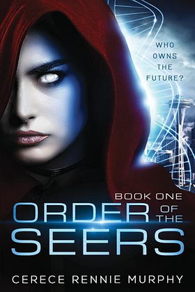 ORDER OF THE SEERS by CECERE RENNIE MURPHY