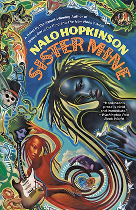 SISTER MINE by NALO HOPKINSON