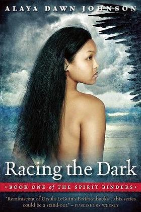RACING THE DARK (SPIRIT BINDERS BK. 1) by ALAYA DAWN JOHNSON
