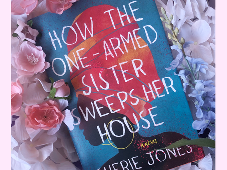 #Shelved 17 | Book Review: How the One-Armed Sister Sweeps Her House