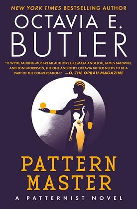 PATTERNMASTER (PATTERNIST #5) by OCTAVIA E. BUTLER