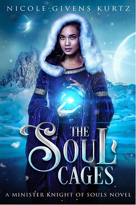 THE SOUL CAGES (MINISTER KNIGHTS #1) by NICOLE GIVENS KURTZ
