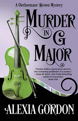 MURDER IN G MAJOR (GETHSEMANE BROWN MYSTERY #1 ) by ALEXIA GORDON