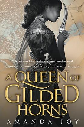 A QUEEN OF GILDED HORNS (#2) by AMANDA JOY