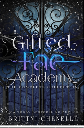 GIFTED FAE ACADEMY (COMPLETE SERIES) by BRITTNI CHENELLE